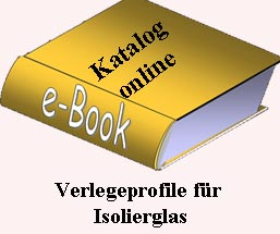Verlegeprofile für Isolierglas ebook