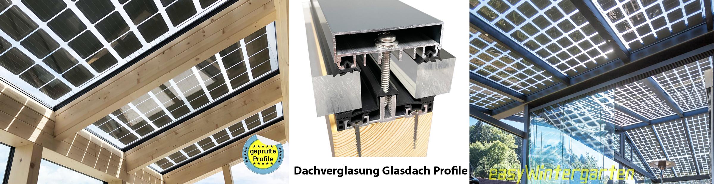 dachverglasung glasdach bauen verlegeprofile f r. Black Bedroom Furniture Sets. Home Design Ideas